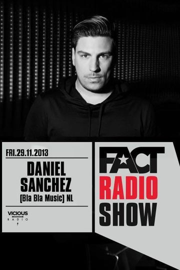 2013-11-29 - Daniel Sanchez - FACT Radio Show.jpg