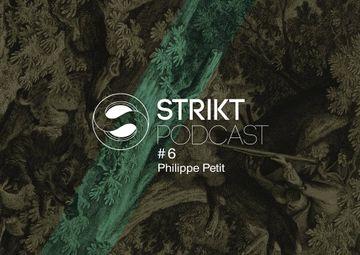 2014-04-17 - Philippe Petit - Strikt Podcast 06.jpg