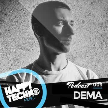 2014-06-10 - Dema - Happy Techno Music Podcast 003.jpg