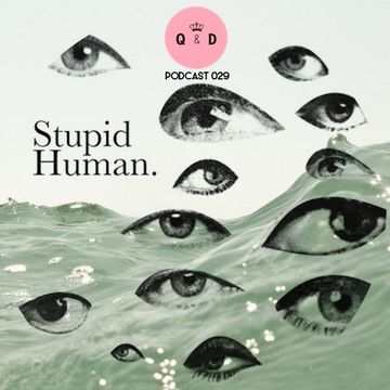 2014-12-12 - Stupid Human - Queen & Disco Podcast 029.jpg