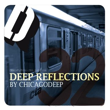 2009-06-10 - Chicagodeep - Deep Reflections - Deeprhythms Guest Mix 32.jpg
