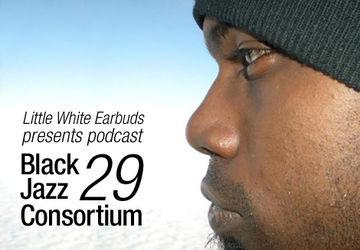 2009-09-07 - Black Jazz Consortium - LWE Podcast 29.jpg