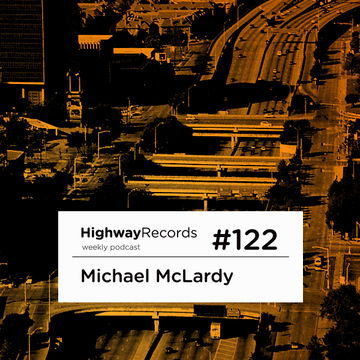 2013-07-15 - Michael McLardy - Highway Podcast 122.jpg