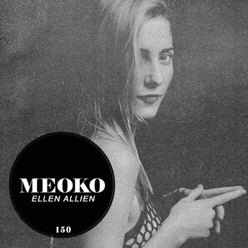 2014-07-22 - Ellen Allien - Meoko Podcast 150.jpg