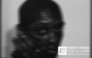 2014-09-23 - Robert Owens - NTS Radio.jpg