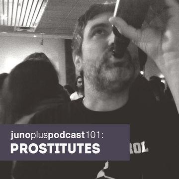 2014-12-03 - Prostitutes - Juno Plus Podcast 101.jpg