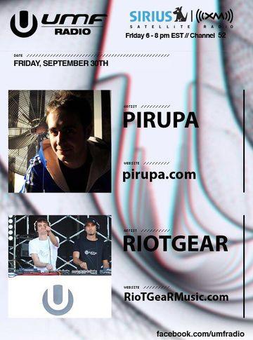2011-09-30 - Pirupa,RioTGeaR - UMF Radio.jpg
