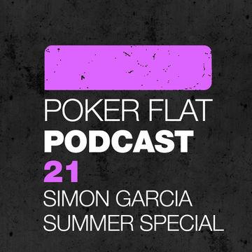 2012-07-13 - Simon Garcia - Summer Special Mix (Poker Flat Podcast 21).jpg