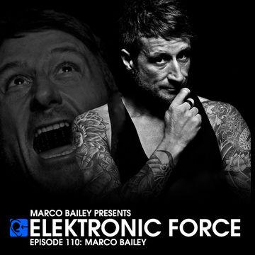 2013-01-17 - Marco Bailey - Elektronic Force Podcast 110.jpg