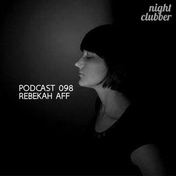 2013-09-16 - Rebekah Aff - Nightclubber.ro Podcast 098.jpg