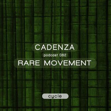2013-09-19 - Rare Movement - Cadenza Podcast 082 - Cycle.jpg