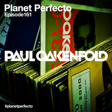2013-12-02 - Paul Oakenfold - Planet Perfecto 161, DI.FM.jpg