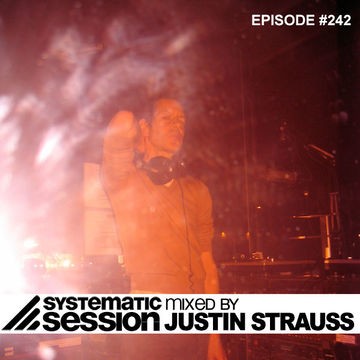 2014-03-02 - Justin Strauss - Systematic Session 242.jpg