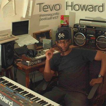 2011-02 - Tevo Howard - Mixmag.info Podcast 57.jpg