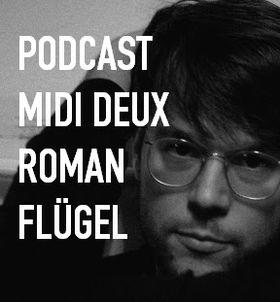 2011-06-15 - Roman Flügel - Midi Deux Podcast 36.jpg