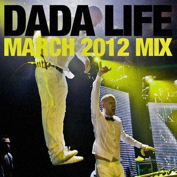 2012-03 - Dada Life - March Promo Mix.jpg