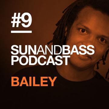 2012-12-03 - Bailey - SUNANDBASS Podcast 9.jpg