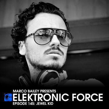 2013-09-19 - Jewel Kid - Elektronic Force Podcast 145.jpg