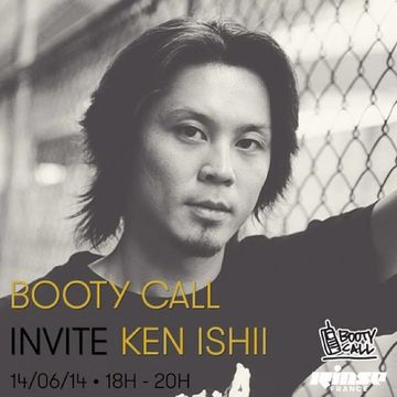 2014-06-14 - Ken Ishii - Booty Call, Rinse FM France.jpg