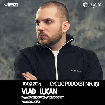 2014-09-10 - Vlad Lucan - Cyclic Podcast 151.jpg