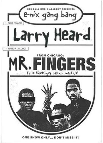 2007-03-31 - Larry Heard @ E-nix Gang Bang, Fluc Wanne.jpg