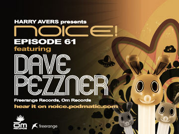 2009-08-13 - Dave Pezzner - Noice! Podcast 61.jpg