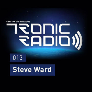 2012-10-26 - Steve Ward - Tronic Podcast 013.jpg