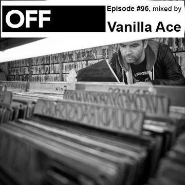 2013-04-22 - Vanilla Ace - OFF Recordings Podcast 96.jpg