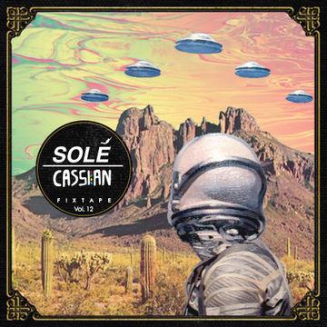 2013-05-15 - Cassian - Solé Fixtape Vol.12.jpg