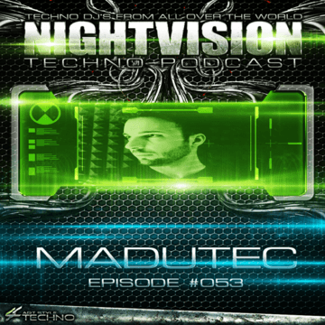 2013-12-16 - Madutec - NightVision Techno Podcast 053.png