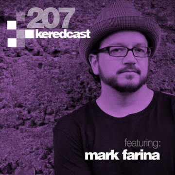 2014-02-26 - Kered, Mark Farina - KeredCast 207.jpg