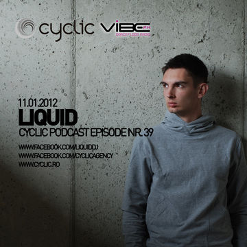 2012-01-11 - Liquid - Cyclic Podcast 39.jpg