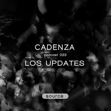 2012-09-20 - Los Updates - Cadenza Podcast 033 - Source.jpg