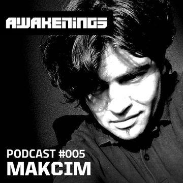 2013-01-09 - Makcim - Awakenings Podcast 005.jpg