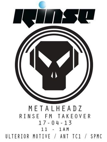 2013-04-17 - Ulterior Motive, Ant TC1 - Metalheadz, Rinse FM.jpg