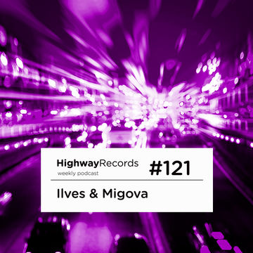 2013-07-07 - Ilves & Migova - Highway Podcast 121.jpg