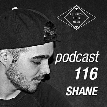 2014-11-25 - Shane - ReFresh Music Podcast 116.jpg