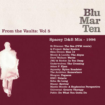 1996 - Blu Mar Ten - From The Vaults Vol.5 - Spacey D&B Mix.jpg