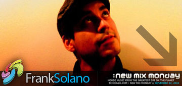 2010-11-22 - Frank Solano - New Mix Monday.jpg
