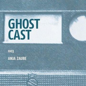 2013-06-13 - Anja Zaube - Ghostcast 003.jpg