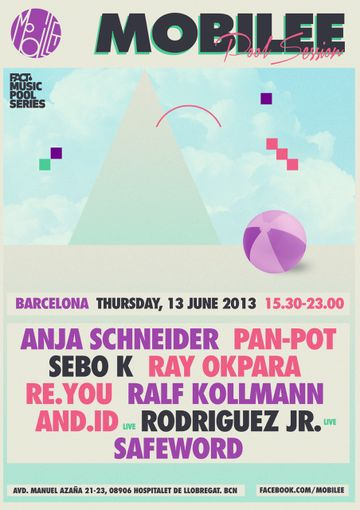 2013-06-13 - Mobilee Pool Session, Fact Music Pool Series, Sonar.jpg
