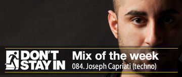 2011-05-02 - Joseph Capriati - Don't Stay In Mix Of The Week 084.jpg