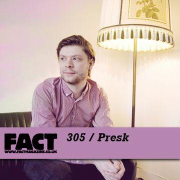 2011-12-02 - Presk - FACT Mix 305.jpg