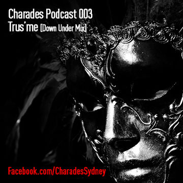 2014-01-10 - Trus'me - Charades Podcast 003.jpg
