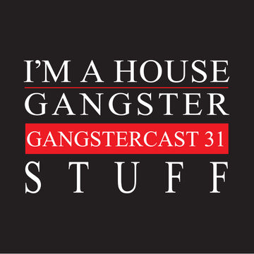 2014-03-12 - Stuff - Gangstercast 31.jpg