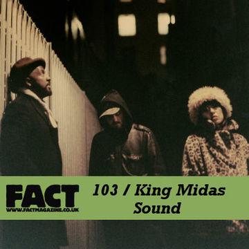 2009-11-23 - King Midas Sound - FACT Mix 103.jpg