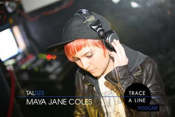 2010-09-21 - Maya Jane Coles - Trace A Line Podcast (TAL023).jpg