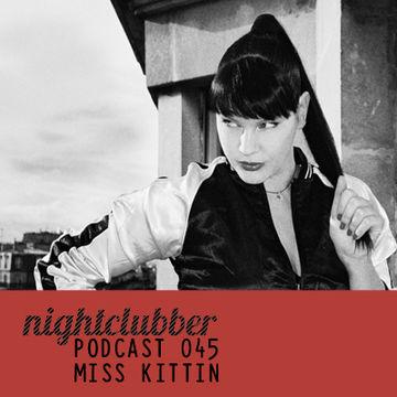 2012-02-21 - Miss Kittin - Nightclubber.ro Podcast 045.jpg