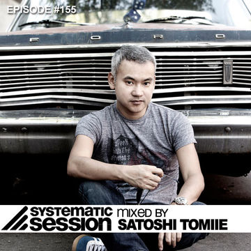 2012-02-25 - Satoshi Tomiie - Systematic Session 155, samurai.fm.jpg