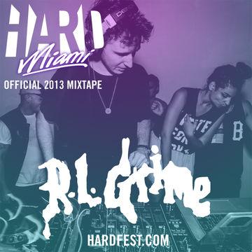 2013-02-21 - RL Grime - Hard Miami 2013 Official Mixtape.jpg